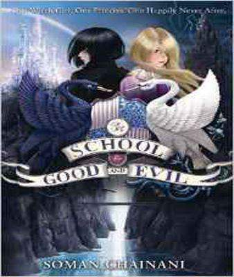 The School for Good and Evil [PB]